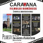 caravana filmului romanesc ajunge la ploiesti