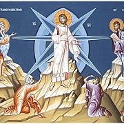 schimbarea la fata a domnului dumnezeului si mantuitorului nostru iisus hristos