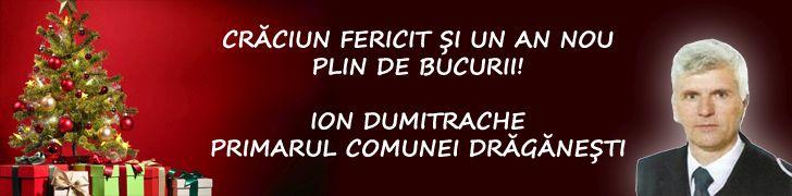 La multi ani, popor frumos! La mulţi ani, România! - Ion DUMITRACHE, primar Drăgăneşti
