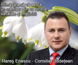 Primăvara să vă aducă un mărtişor plin cu fericire, sănătate şi împliniri - Rares Enescu - Consilier Judetean