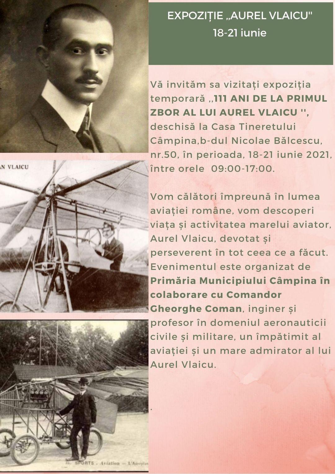111 ani de la primul zbor al lui aurel vlaicu o expozitie inedita la campina