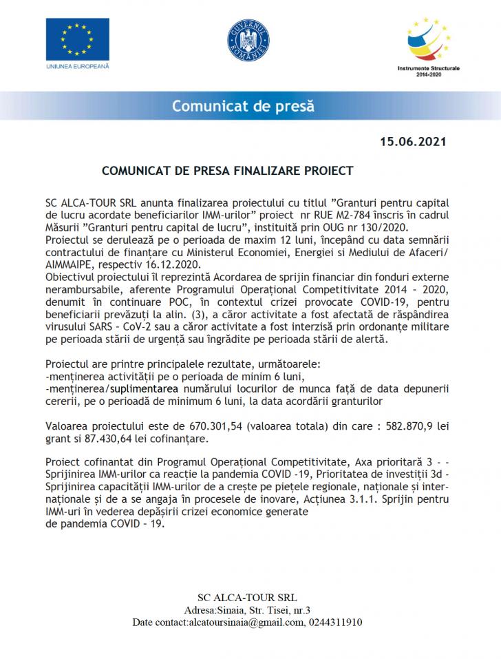 finalizarea proiectului cu titlul granturi pentru capital de lucru acordate beneficiarilor imm-urilor